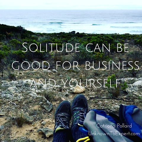 Solitude can be good for business (and yourself